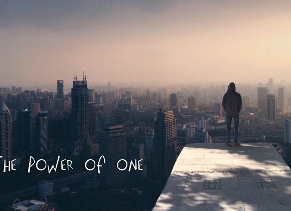 THE POWER OF ONE: YOUR MOST POWERFUL WEAPON