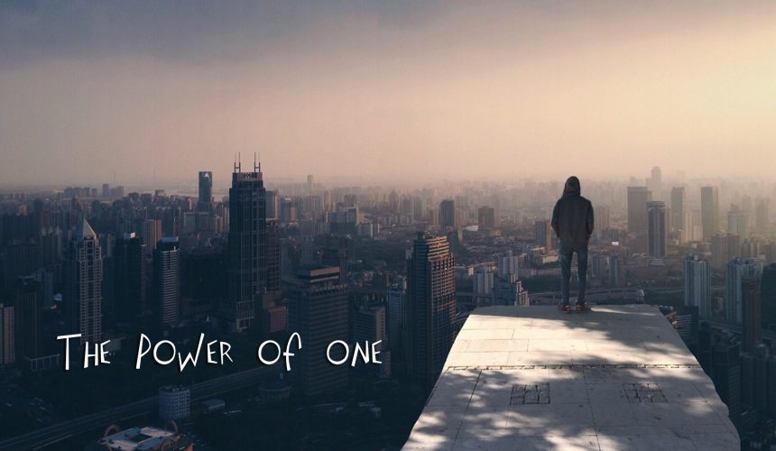 THE POWER OF ONE: OVERCOMING FEAR